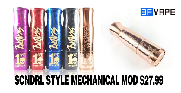 Scndrl Style Mechanical Mod $27.99