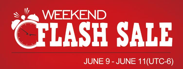 Weekend Flash Sale (June 9-11, UTC-6)