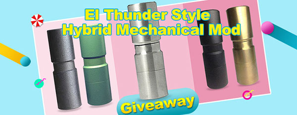 EL TH Style Hybrid Mechanical Mod Giveaway