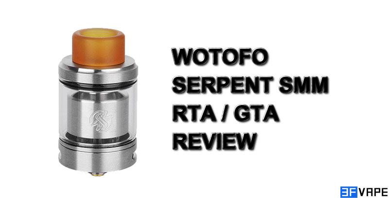 Wotofo Serpent SMM RTA GTA