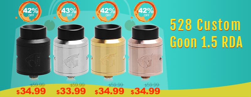 528 Custom Goon 1.5 RDA Flash Sale