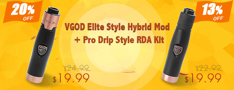 VGOD Elite Style Hybrid Mod + Pro Drip Style RDA Kit Flash Sale - 3FVAPE