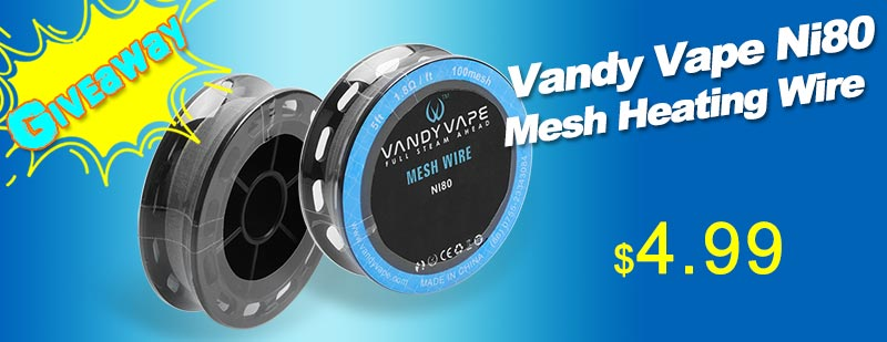 Authentic Vandy Vape Ni80 Mesh Heating Wire Giveaway