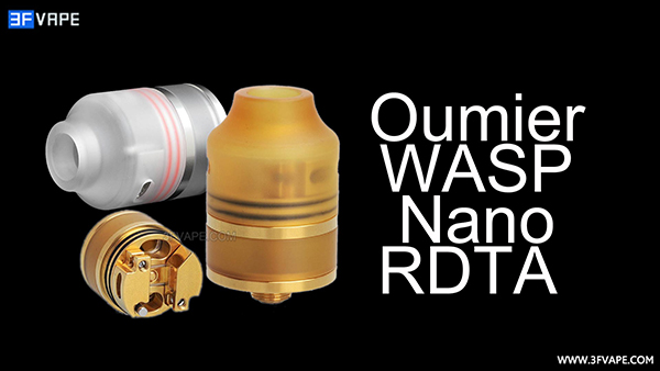 Authentic Oumier WASP Nano RDTA