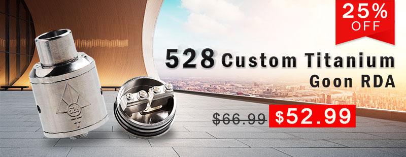 528 Custom Titanium Goon RDA