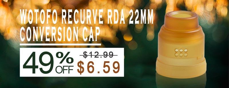 Wotofo Recurve RDA 22mm Conversion Cap