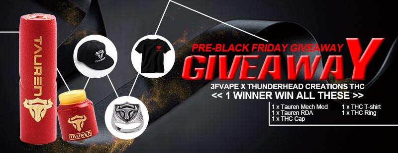 3FVape Pre-Black Friday THC Tauren Giveaway