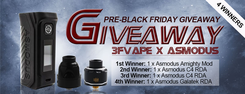 3FVape Pre-Black Friday asModus Products Giveaway
