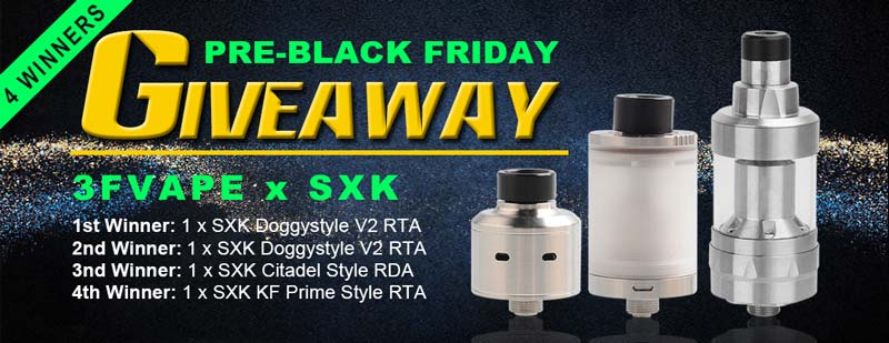 3FVape Pre-Black Friday SXK Atomizers Giveaway