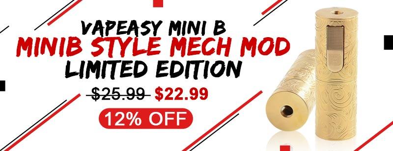 Vapeasy Mini B MiniB Style Mech Mod