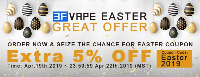 3FVape Easter Great Offer