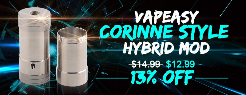 Vapeasy Corinne Style Hybrid Mod