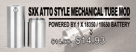 SXK Atto Style Mechanical Tube Mod