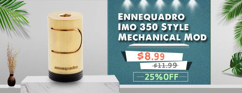 Ennequadro Imo 350 Style Mechanical Mod