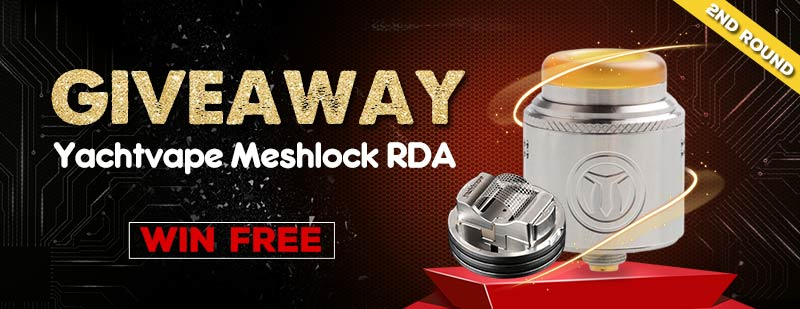 Yachtvape-Meshlock-RDA-Giveaway-2nd-round