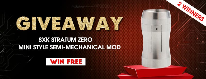 SXK Stratum Zero Mini Style Semi-Mechanical Mod Giveaway