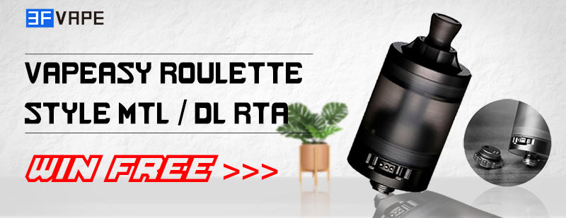 Vapeasy Roulette Style MTL / DL RTA Giveaway