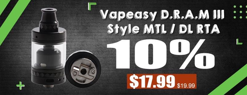 Vapeasy D.R.A.M III DRAM III Style MTL / DL RTA