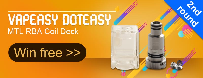 Vapeasy dotEasy MTL RBA Coil Deck 2nd Round Giveaway