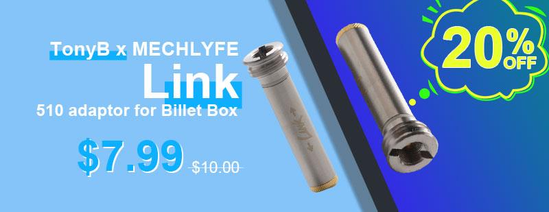 TonyB-x-MECHLYFE-Link-510-adaptor-for-Billet-Box