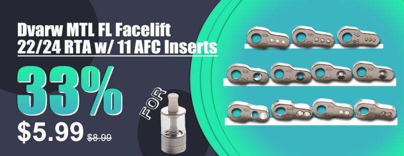 Dvarw MTL FL Facelift 22/24 RTA w/ 11 AFC Inserts