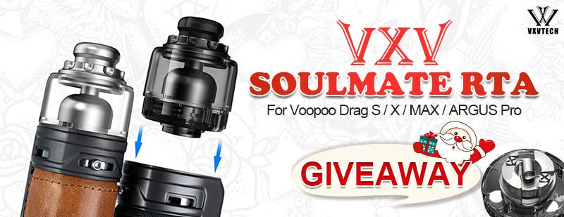 VXV Soulmate RTA Pod for Voopoo Drag S / X / MAX / ARGUS Pro Giveaway