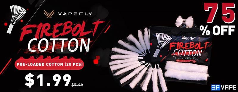 Vapefly Firebolt Pre-loaded Cotton