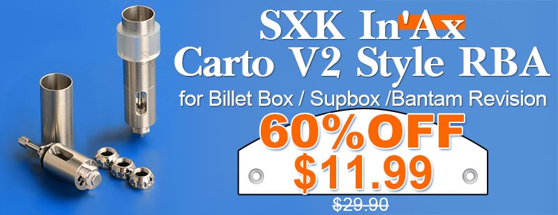 SXK In'Ax Carto V2 Style RBA Flash Sale