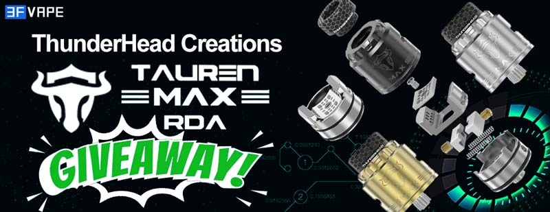 ThunderHead Creations Tauren MAX RDA Giveaway